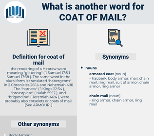 coat of mail, synonym coat of mail, another word for coat of mail, words like coat of mail, thesaurus coat of mail