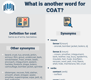 coat, synonym coat, another word for coat, words like coat, thesaurus coat