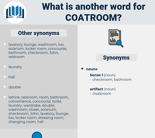 coatroom, synonym coatroom, another word for coatroom, words like coatroom, thesaurus coatroom