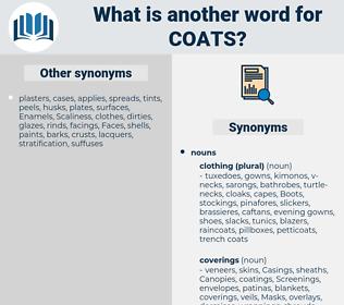 coats, synonym coats, another word for coats, words like coats, thesaurus coats