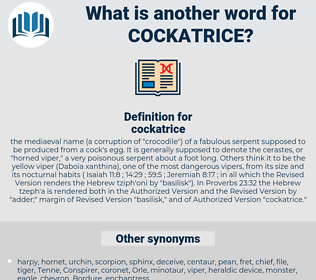 cockatrice, synonym cockatrice, another word for cockatrice, words like cockatrice, thesaurus cockatrice