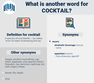 cocktail, synonym cocktail, another word for cocktail, words like cocktail, thesaurus cocktail
