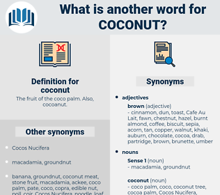 coconut, synonym coconut, another word for coconut, words like coconut, thesaurus coconut