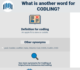 codling, synonym codling, another word for codling, words like codling, thesaurus codling