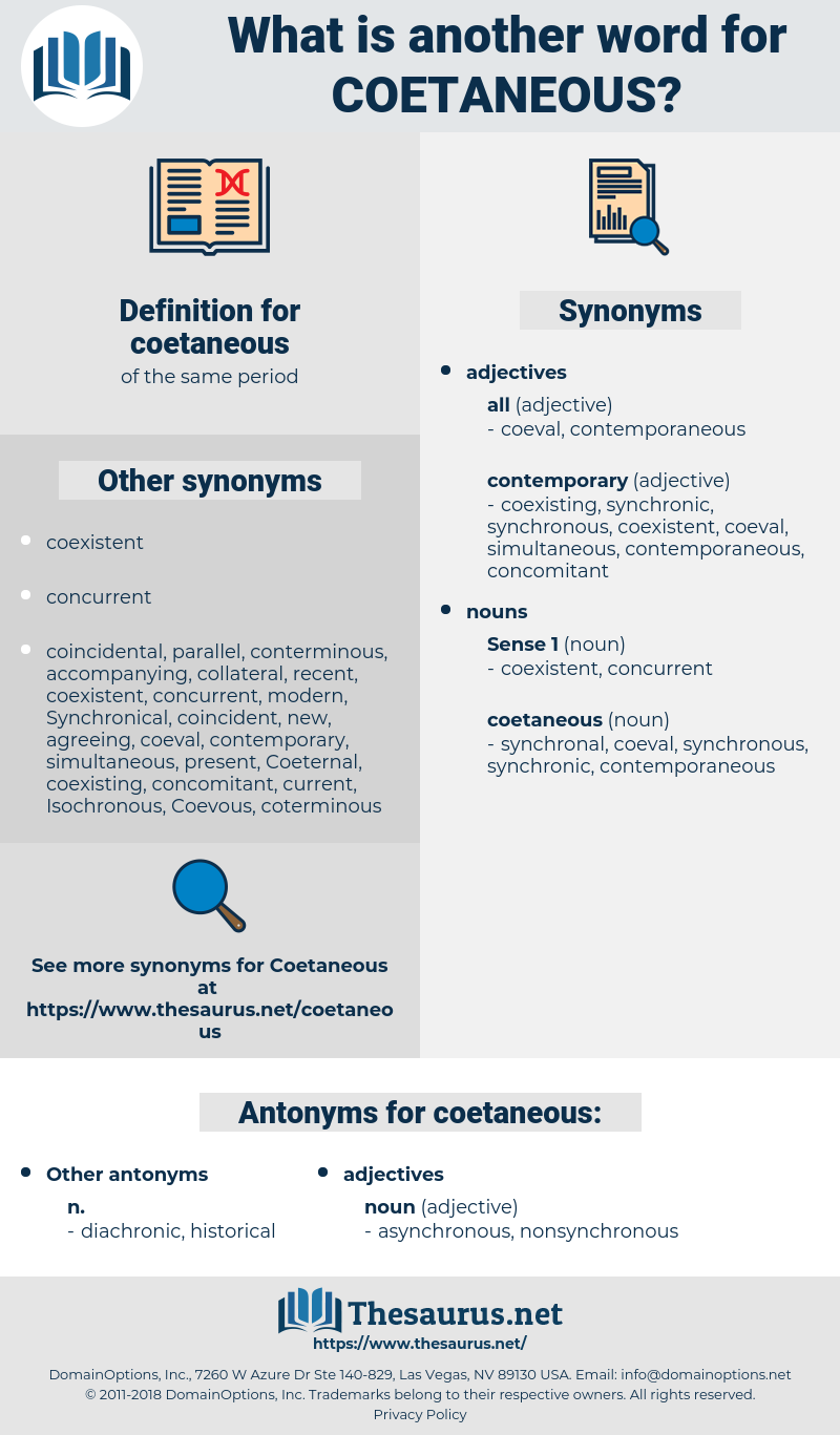 coetaneous, synonym coetaneous, another word for coetaneous, words like coetaneous, thesaurus coetaneous