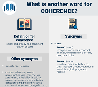 coherence, synonym coherence, another word for coherence, words like coherence, thesaurus coherence