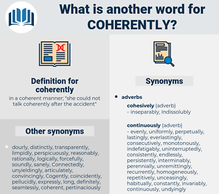 coherently, synonym coherently, another word for coherently, words like coherently, thesaurus coherently