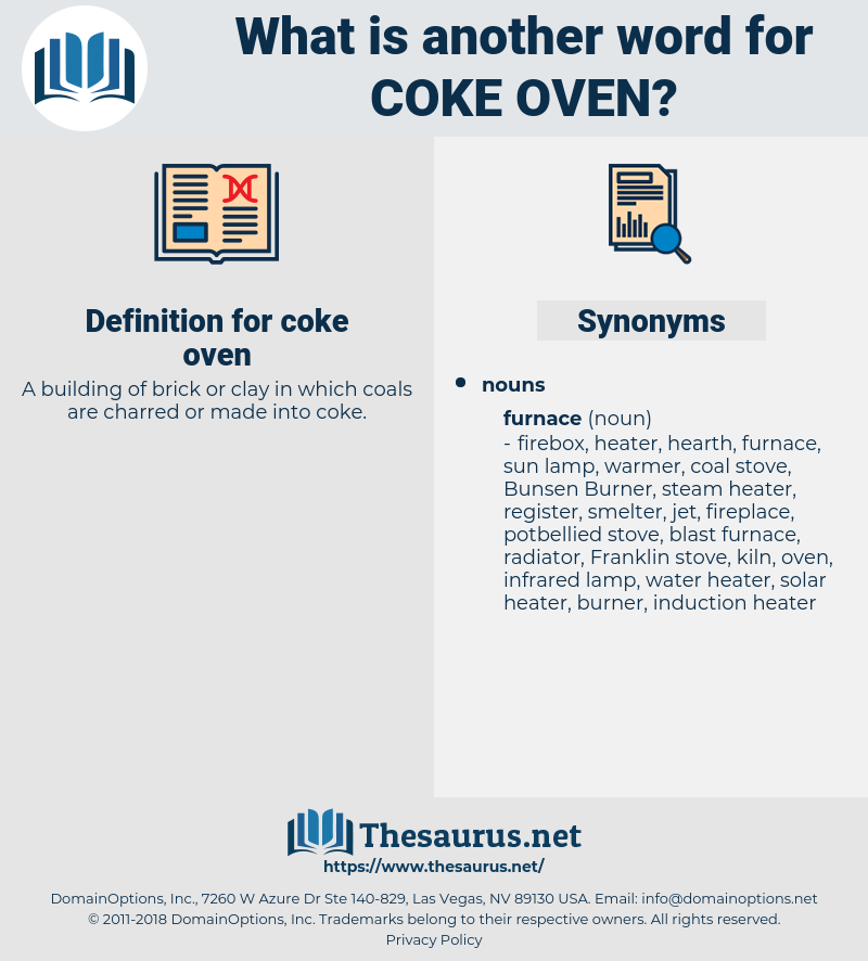 coke oven, synonym coke oven, another word for coke oven, words like coke oven, thesaurus coke oven