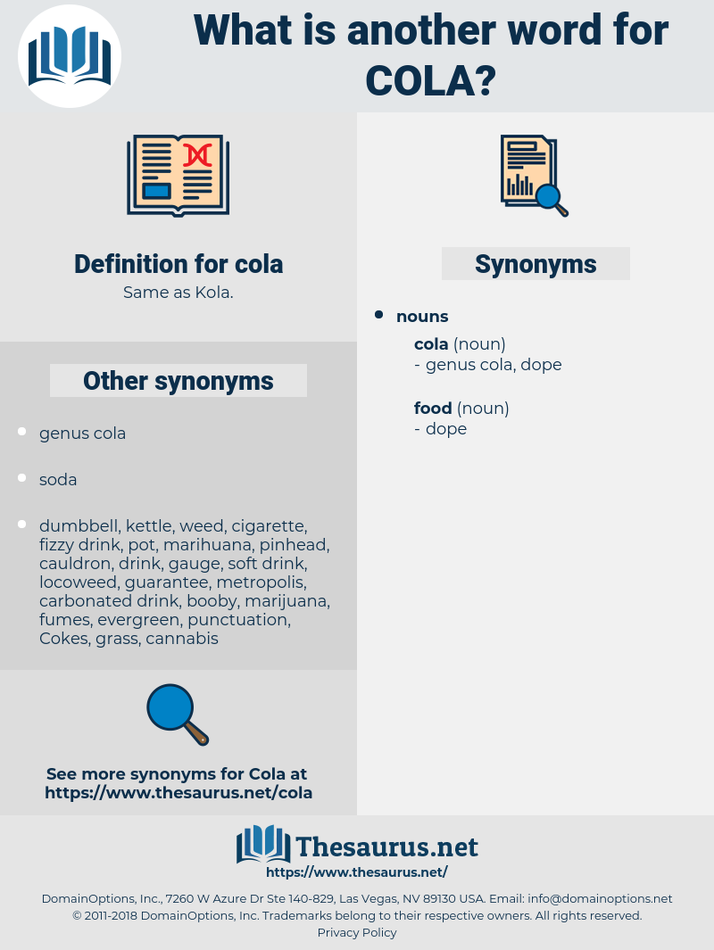 cola, synonym cola, another word for cola, words like cola, thesaurus cola