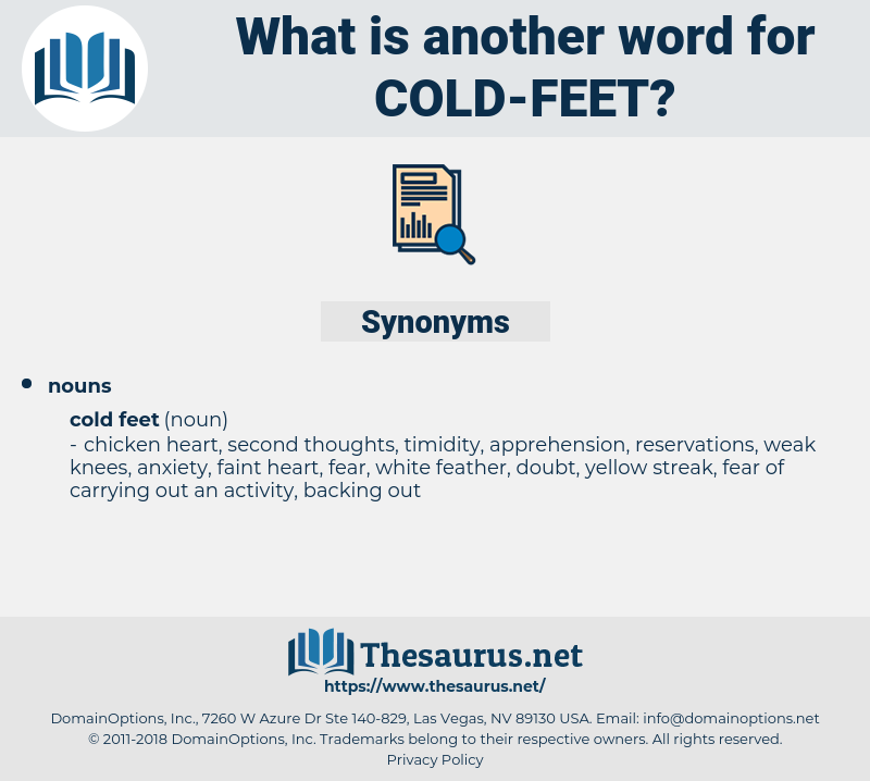 cold feet, synonym cold feet, another word for cold feet, words like cold feet, thesaurus cold feet