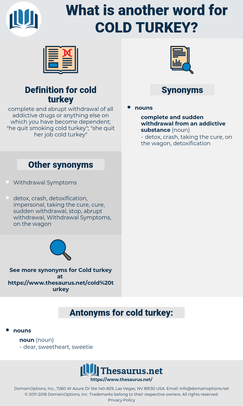 cold turkey, synonym cold turkey, another word for cold turkey, words like cold turkey, thesaurus cold turkey