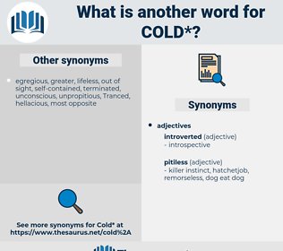 cold, synonym cold, another word for cold, words like cold, thesaurus cold