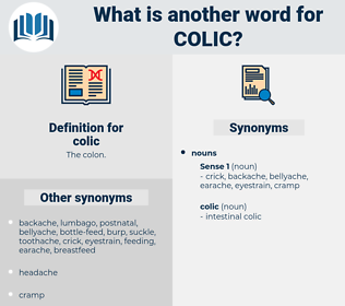 colic, synonym colic, another word for colic, words like colic, thesaurus colic