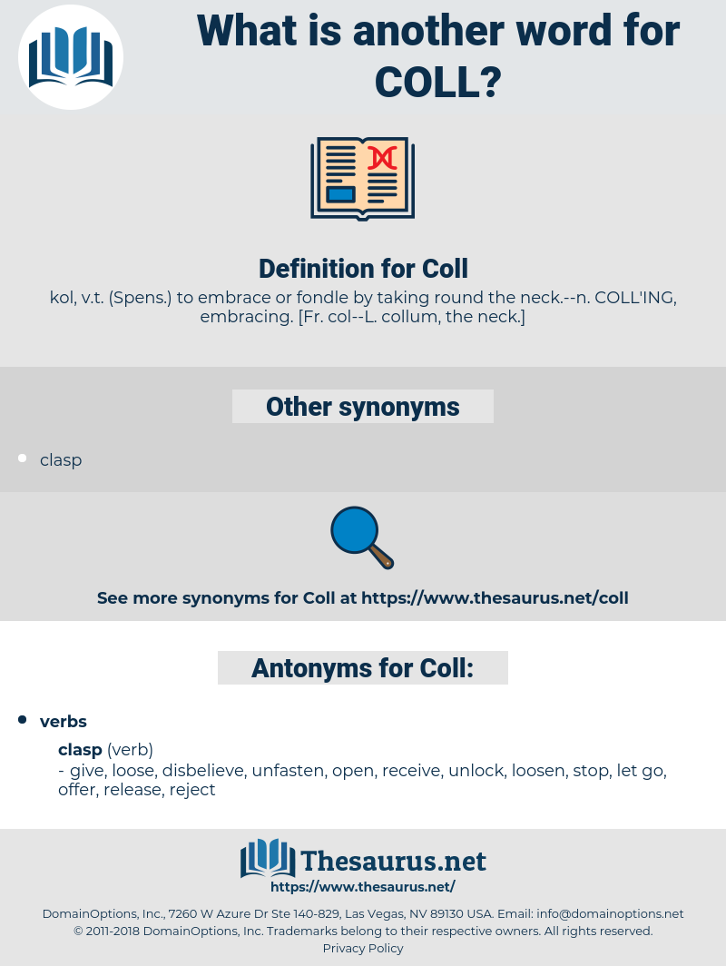 Coll, synonym Coll, another word for Coll, words like Coll, thesaurus Coll
