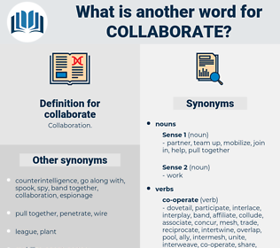 collaborate, synonym collaborate, another word for collaborate, words like collaborate, thesaurus collaborate
