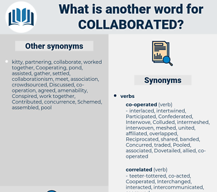 collaborated, synonym collaborated, another word for collaborated, words like collaborated, thesaurus collaborated