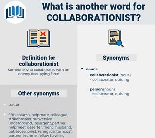 collaborationist, synonym collaborationist, another word for collaborationist, words like collaborationist, thesaurus collaborationist