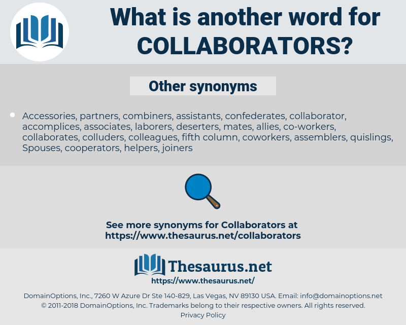 collaborators, synonym collaborators, another word for collaborators, words like collaborators, thesaurus collaborators