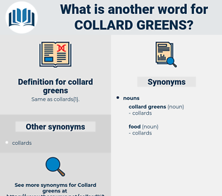collard greens, synonym collard greens, another word for collard greens, words like collard greens, thesaurus collard greens