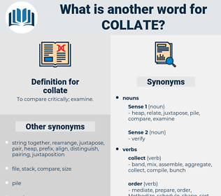 collate, synonym collate, another word for collate, words like collate, thesaurus collate