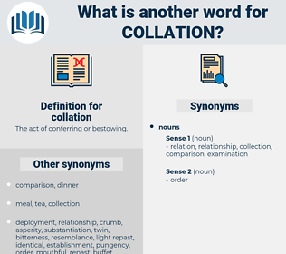 collation, synonym collation, another word for collation, words like collation, thesaurus collation