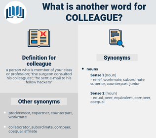 colleague, synonym colleague, another word for colleague, words like colleague, thesaurus colleague