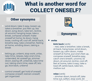 collect oneself, synonym collect oneself, another word for collect oneself, words like collect oneself, thesaurus collect oneself