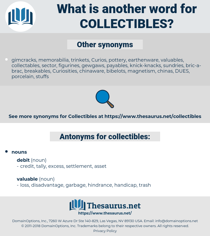 collectibles, synonym collectibles, another word for collectibles, words like collectibles, thesaurus collectibles