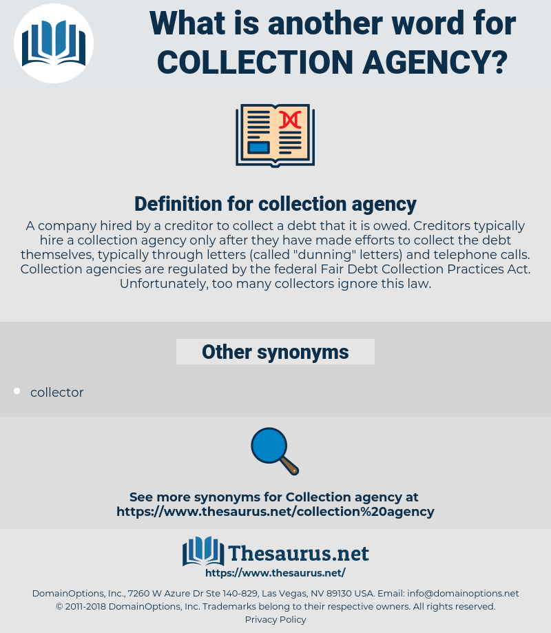 collection agency, synonym collection agency, another word for collection agency, words like collection agency, thesaurus collection agency
