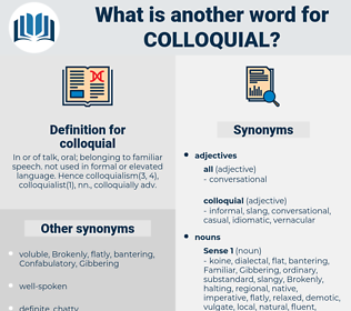 colloquial, synonym colloquial, another word for colloquial, words like colloquial, thesaurus colloquial