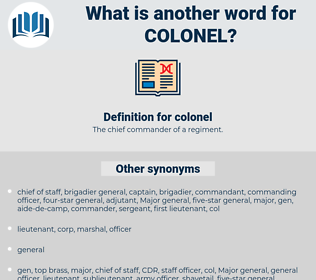 colonel, synonym colonel, another word for colonel, words like colonel, thesaurus colonel