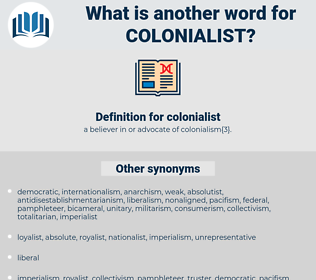 colonialist, synonym colonialist, another word for colonialist, words like colonialist, thesaurus colonialist