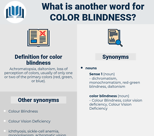 color blindness, synonym color blindness, another word for color blindness, words like color blindness, thesaurus color blindness