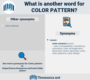 color pattern, synonym color pattern, another word for color pattern, words like color pattern, thesaurus color pattern