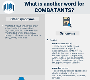 combatants, synonym combatants, another word for combatants, words like combatants, thesaurus combatants