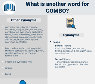 combo, synonym combo, another word for combo, words like combo, thesaurus combo