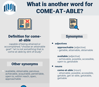 come at able, synonym come at able, another word for come at able, words like come at able, thesaurus come at able