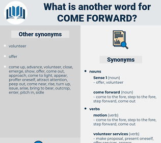 come forward, synonym come forward, another word for come forward, words like come forward, thesaurus come forward