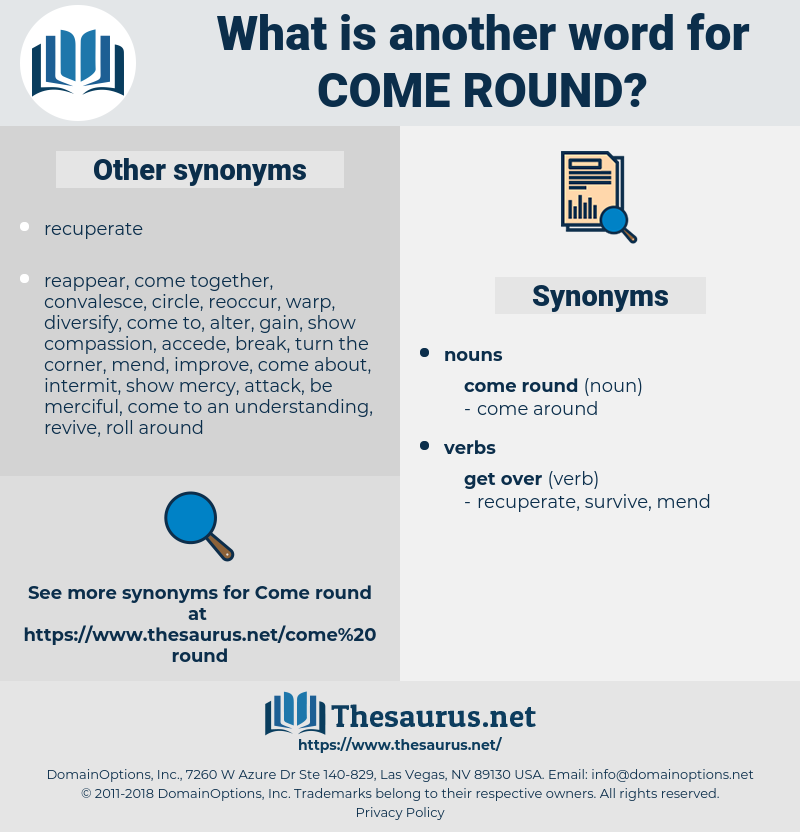 come round, synonym come round, another word for come round, words like come round, thesaurus come round