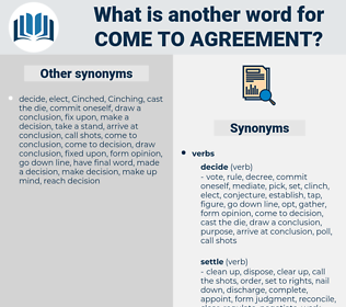 come to agreement, synonym come to agreement, another word for come to agreement, words like come to agreement, thesaurus come to agreement