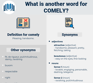 comely, synonym comely, another word for comely, words like comely, thesaurus comely