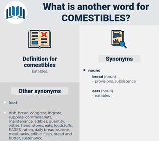 comestibles, synonym comestibles, another word for comestibles, words like comestibles, thesaurus comestibles