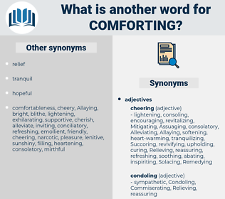 comforting, synonym comforting, another word for comforting, words like comforting, thesaurus comforting
