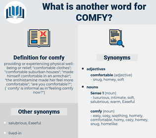 comfy, synonym comfy, another word for comfy, words like comfy, thesaurus comfy