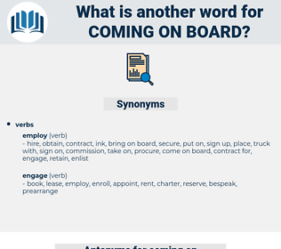 coming on board, synonym coming on board, another word for coming on board, words like coming on board, thesaurus coming on board