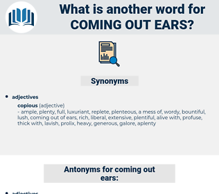 coming out ears, synonym coming out ears, another word for coming out ears, words like coming out ears, thesaurus coming out ears