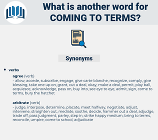 coming to terms, synonym coming to terms, another word for coming to terms, words like coming to terms, thesaurus coming to terms