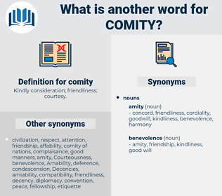 comity, synonym comity, another word for comity, words like comity, thesaurus comity