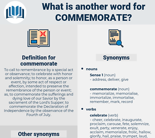 commemorate, synonym commemorate, another word for commemorate, words like commemorate, thesaurus commemorate