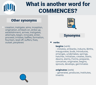 commences, synonym commences, another word for commences, words like commences, thesaurus commences